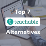 teachable alternatives top 7 online course creation platforms guide