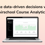 airschool course analytics tool for recorded courses